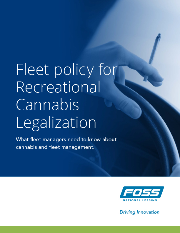 Foss-National-Leasing-Fleet-Policy-for-Cannabis-Legalization-Thumbnail